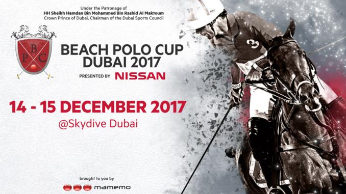 Beach Polo Cup Dubai 2017 - presented by Nissan - 14 & 15 December 2017 @Skydive Dubai